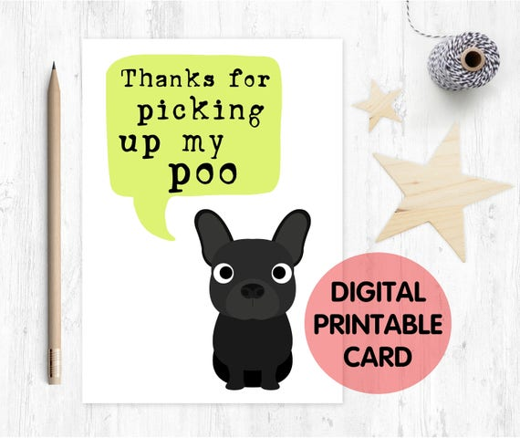french bulldog card, french bulldog mother's day card, funny father's day card, card from the dog, thanks for picking up my poo