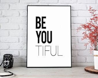 Be Youtiful,Beautiful,Printable Art,Instant Download,Thank You Gift,Bridesmaid Gift,Beyoutiful,Inspirational Quote,Printable Wall Art,Art