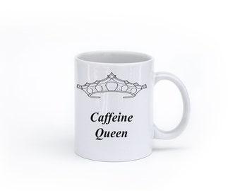 Caffeine Queen Mug made in the USA
