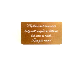 Mother of the Groom Gift / Mother's Day Gift ~ Mother's and sons never truly part,... ~ Custom Wallet Card / Engraved Wallet Card Gift