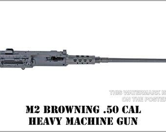 Poster, Many Sizes Available; M2 Machine Gun, Browning .50 Caliber Machine Gun