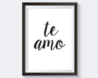 Te Amo Print, Typographic Print, Quote Printable, Black & White Print, Brush Script Print, I Love You Print, Wall Art, Home Decor Print
