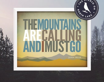 """The Mountains are Calling [No.1] John Muir  8""""h X10""""w  Hiking, Typographic, Outdoor, Nature Decor & Housewares Wall Decor"""