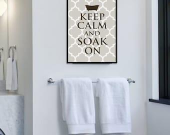 Keep Calm and Soak On, Bathroom Wall Decor, Art Print, Wall Art, Tub, Bathroom Print,