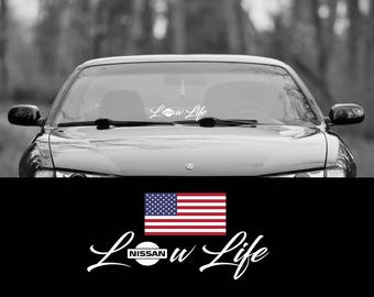 "Low Life Nissan Logo SCRIPT Windshield Decal Sticker 19"" jdm nismo"