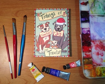 Funny Pitbull Christmas Card. Tidings of Comfort and Joy and Treats. Illustrated Christmas Card