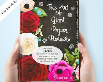 Easy Giant Paper Flowers, Templates & Tutorials, DIY Flower Templates, Large Paper Flowers, 'The Art of Giant Paper Flowers' EBOOK