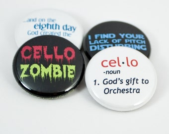 Cello Zombie Buttons or Magnets - and 3 more music and orchestra designs - size one inch - CEL 1