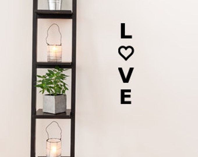 Vertical Love Decal, Vertical Love Sign, Love Sign Wall Art, Love Wall Decal