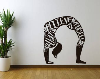 Always Believe In Yourself Yoga Vinyl wall decal sticker, Wall Art Sticker, Yoga Vinyl Wall Decor, Inspirational Wall Decor, Home & Living