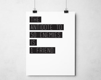 The Antidote to 50 Enemies is 1 Friend | Aristotle Friendship Quote | Printable
