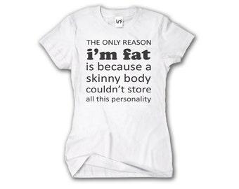 Women's Fat Funny T-Shirt (W1165)