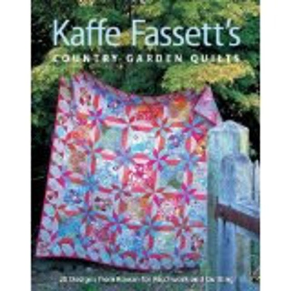COUNTRY GARDEN QUILTS  Quilt Pattern Book by Kaffe Fassett Collectives