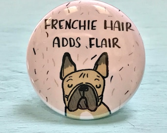 French Bulldog, French Bulldog Pin, Pinback Button Pin, Dog Gift, French Bulldog Button Pin, Button Badge, Badge, Frenchie Pin
