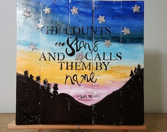 He counts the stars and calls them by name Psalm 147:4 wood scripture sign bible verse stars wall art home decor bible verse sign rustic