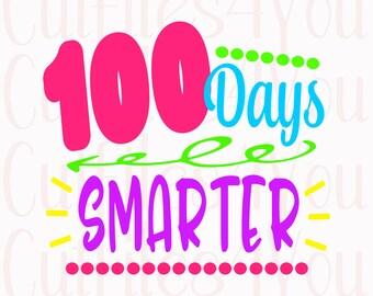 100 Days of School, 100 days smarter, 100 School Days, Primary School svg, girls 100 Days, Preschool 100 Days, teacher 100 days, HTV Ready