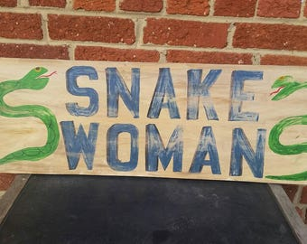 Snake Woman Sideshow Sign // Carnival Sign // Traveling Circus // Snake Tamer // Freaks