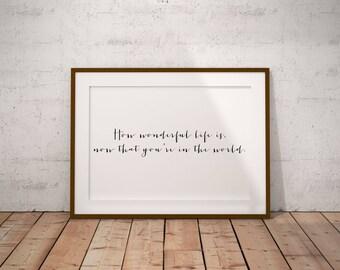 Nursery Printable Wall Art, Love Print, How Wonderful Life Is Now That You're In the World, Elton John Lyrics, Digital Art, Love Poster