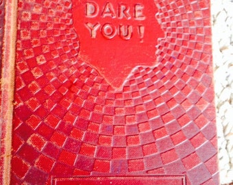Motivational  Book named I Dare You by William H. Danforth from 1941