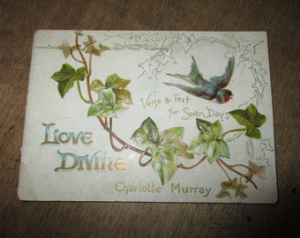 Love Divine – Raphael Tuck & Sons Ltd. Publishers to Her Majesty the Queen, London, Paris, New York.  Small miniature booklet antique book.