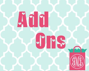 Add ons -