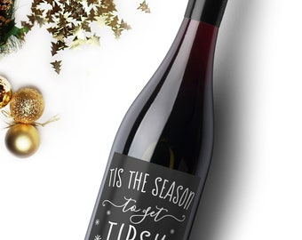Tis the Season To Get Tipsy Wine Label. Christmas Wine Label. Christmas Gift. Holiday Wine Label. Christmas Party Decorations.
