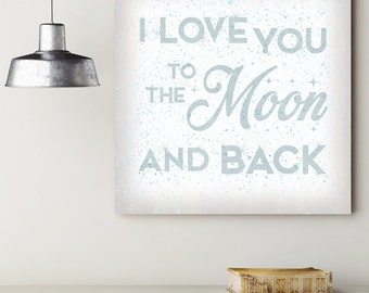 I LOVE YOU to the Moon and Back Sign, Baby Wall Decor, Kids Wall Art, Nursery Decor, Gift for Her, Word Art, Romantic Bedroom Wall Art.