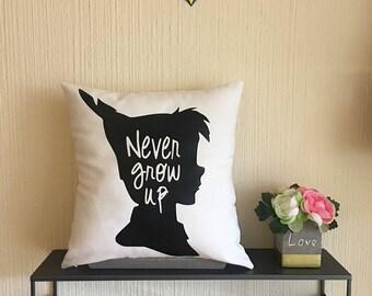 "Never Grow up Pillow Cover 16X16"""