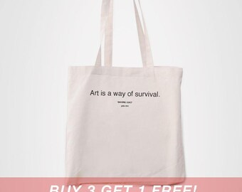 Art Is The Way Of Survival Yoko   Cheap Tote Bag Canvas Quote Hipster  Modern Tumblr