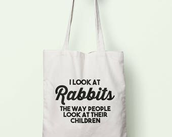 I Look At Rabbits The Way People Look At Their Children Tote Bag Long Handles TB1191