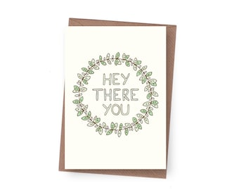 SALE Hey There You Greeting Card  - 60% off