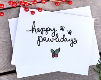 "Cat Card ""Happy Pawlidays"" Happy Holidays Dog Card Holiday Card Cat Lover Christmas Card Animal Lover"