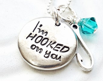 I'm Hooked on You Necklace - Gift for Her - Personalized Hand Stamped Necklace - Gift for Girlfriend - Fishing Necklace