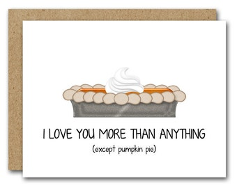 Printable Thanksgiving Card, Funny Thanksgiving Card, Fall Card, Thanksgiving Note Card, Fall Note Card, Pumpkin Pie Card, INSTANT DOWNLOAD