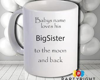 Personalised Big Sister Mug - Dishwasher Safe - 10oz