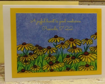 Black Eyed Susans Greeting Card ~ A Joyful Heart is Good Medicine ~ Proverbs 17:22