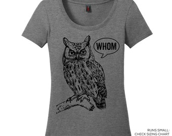 Scoop Neck Whom Owl Tee Grammar Shirt Whom Owl Shirt Womens Shirt English Teacher Gift for Teachers Grammatical Owl Cool Funny T Shirt Women