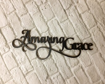 Amazing Grace | Amazing Grace How Sweet the Sound  | Word Cut Out | Be Still Wall Art | Hymn Art | Religious Gift