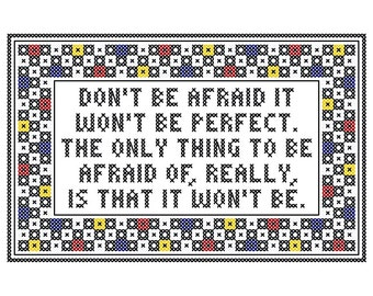 "Don't Be Afraid - Original Cross Stitch Chart | Inspired by Stephen Sondheim / ""Company"""