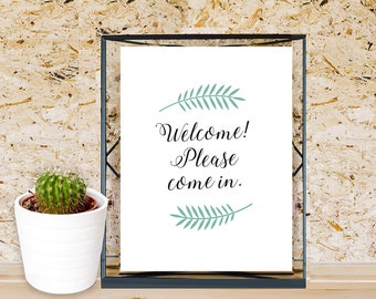 Welcome Sign Printable, Please Come in Sign, Digital Welcome Sign, Typography Sign, Green and Black Minimal Style Sign, DIY Instant Print