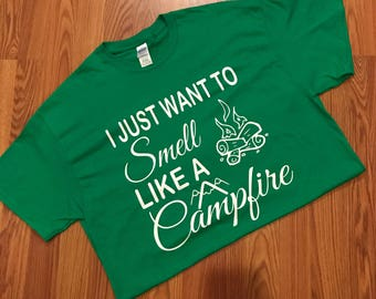 Smell like a Campfire T-shirt