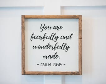 You Are Fearfully and Wonderfully Made - Wood Sign