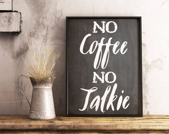 Coffee station sign - Coffee poster - Coffee bar sign -  Funny coffee sign - PRINTABLE - Chalkboard coffee sign - No coffee no talkie