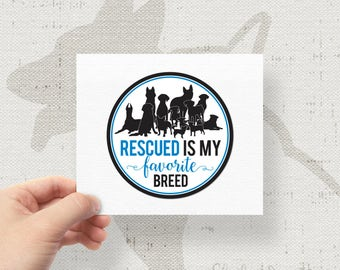 "Dog Pack Rescued Is My Favorite Breed Rescue Bumper Sticker Decal 4"" Circle"