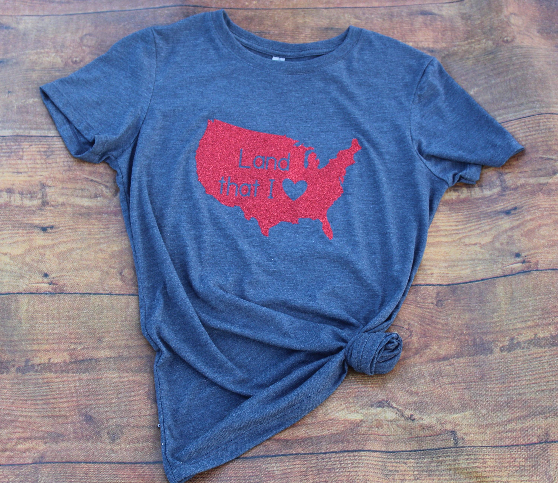 Land That I Love Tee 4th Of July Shirt Women Usa Shirt