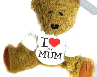 I Love My Mum Novelty Gift Teddy Bear