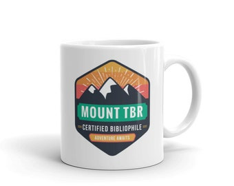 Bookish Mug/Mount TBR Certified Bibliophile Mug/Book Lover/Book Lover Gifts/Book Merchandise