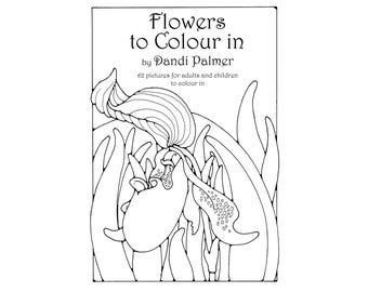 Flowers to Colour In. 62 different pages to download and print out.