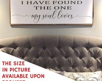 I have found the one my soul loves wood sign | Home Decor | Walll Decor | Fixer Upper | Bedroom Decor | Wall Art