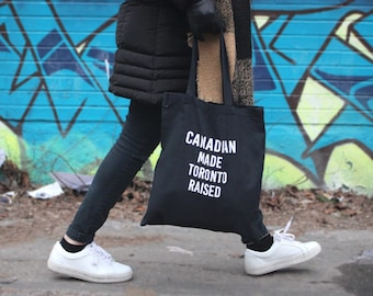 Canadian Made, Toronto Raised Tote Bag